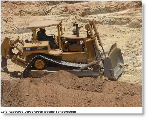 Gold Resource Corp's begins construction.