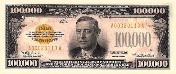 $100,000 U.S. Dollar Note issued to purchase 20,000 metric tons of gold.
